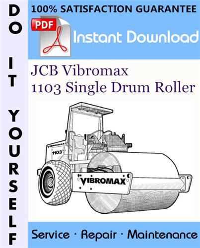 Thumbnail JCB Vibromax 1103 Single Drum Roller Service Repair Workshop Manual ☆