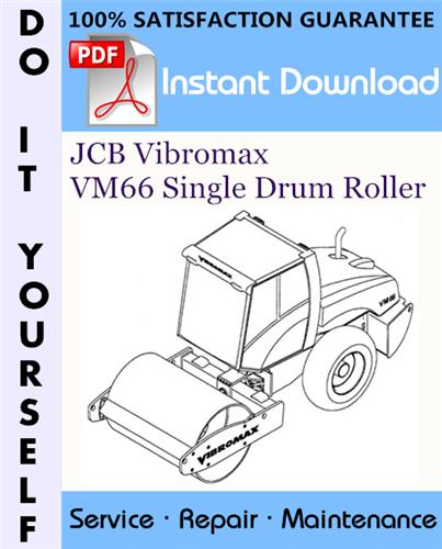 Thumbnail JCB Vibromax VM66 Single Drum Roller Service Repair Workshop Manual ☆