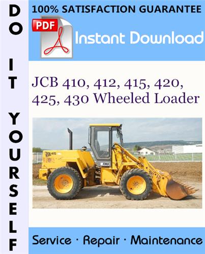 Thumbnail JCB 410, 412, 415, 420, 425, 430 Wheeled Loader Service Repair Workshop Manual ☆