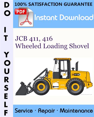 Thumbnail JCB 411, 416 Wheeled Loading Shovel Service Repair Workshop Manual ☆