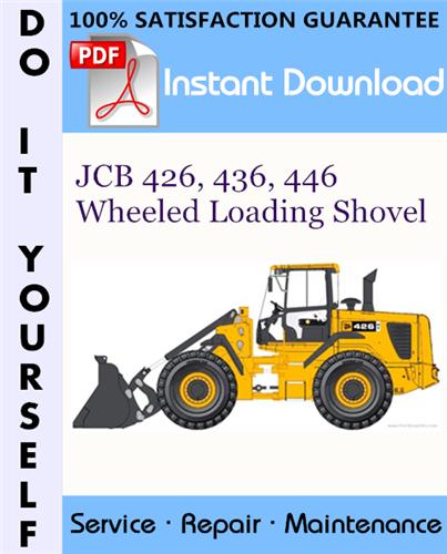 Thumbnail JCB 426, 436, 446 Wheeled Loading Shovel Service Repair Workshop Manual ☆