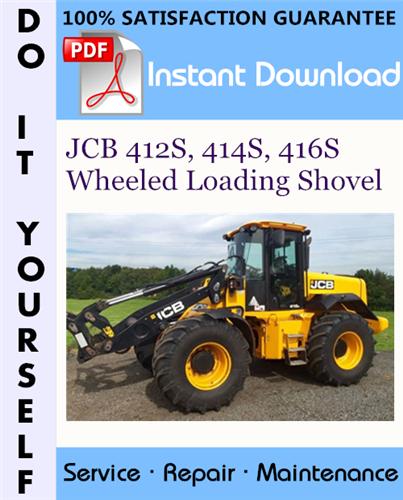 Thumbnail JCB 412S, 414S, 416S Wheeled Loading Shovel Service Repair Workshop Manual ☆