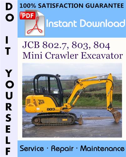 Thumbnail JCB 802.7, 803, 804 Mini Crawler Excavator Service Repair Workshop Manual ☆