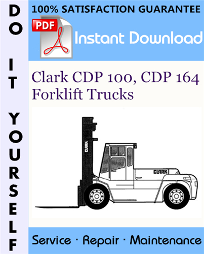 Thumbnail Clark CDP 100, CDP 164 Forklift Trucks Service Repair Workshop Manual ☆