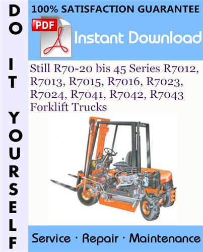 Thumbnail Still R70-20 bis 45 Series R7012, R7013, R7015, R7016, R7023, R7024, R7041, R7042, R7043 Forklift Trucks Service Repair Workshop Manual ☆