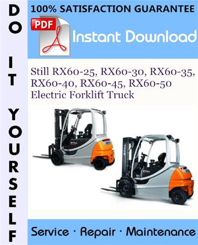 Thumbnail Still RX60-25, RX60-30, RX60-35, RX60-40, RX60-45, RX60-50 Electric Forklift Truck Service Repair Workshop Manual ☆
