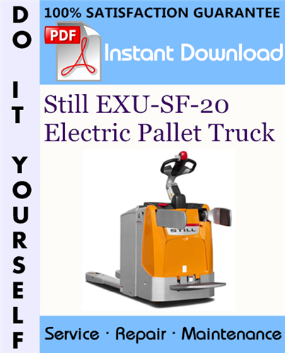 Thumbnail Still EXU-SF-20 Electric Pallet Truck Service Repair Workshop Manual ☆