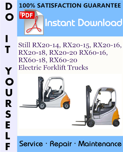 Thumbnail Still RX20-14, RX20-15, RX20-16, RX20-18, RX20-20 RX60-16, RX60-18, RX60-20 Electric Forklift Trucks Service Repair Workshop Manual ☆