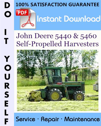 Thumbnail John Deere 5440 & 5460 Self-Propelled Harvesters Technical Manual ☆