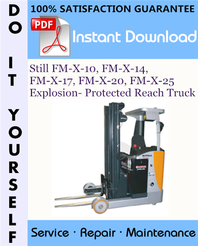 Thumbnail Still FM-X-10, FM-X-14, FM-X-17, FM-X-20, FM-X-25 Explosion- Protected Reach Truck Service Repair Workshop Manual ☆