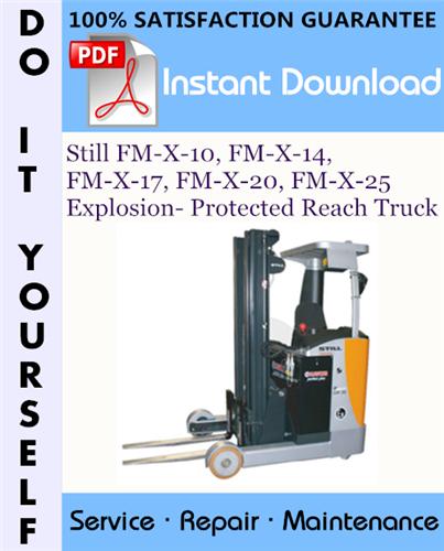 Thumbnail Still FM-X-10, FM-X-14, FM-X-17, FM-X-20, FM-X-25 Explosion- Protected Reach Truck Service Repair Workshop Manual ☆