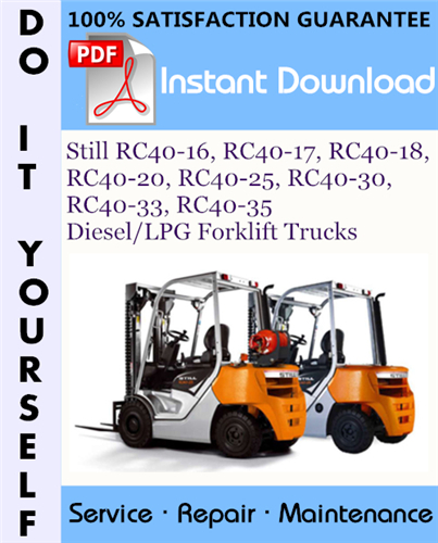 Thumbnail Still RC40-16, RC40-17, RC40-18, RC40-20, RC40-25, RC40-30, RC40-33, RC40-35 Diesel/LPG Forklift Trucks Service Repair Workshop Manual ☆