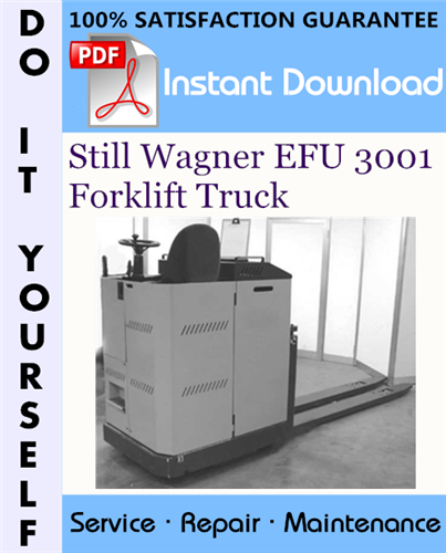 Thumbnail Still Wagner EFU 3001 Forklift Truck Service Repair Workshop Manual ☆