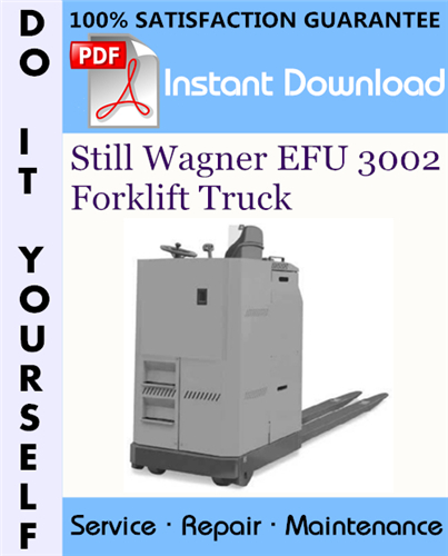 Thumbnail Still Wagner EFU 3002 Forklift Truck Service Repair Workshop Manual ☆