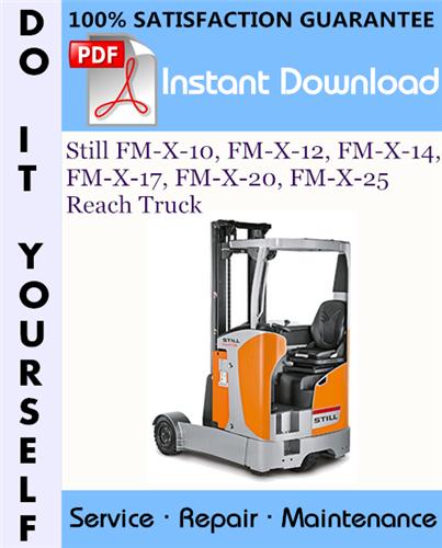 Thumbnail Still FM-X-10, FM-X-12, FM-X-14, FM-X-17, FM-X-20, FM-X-25 Reach Truck Service Repair Workshop Manual ☆