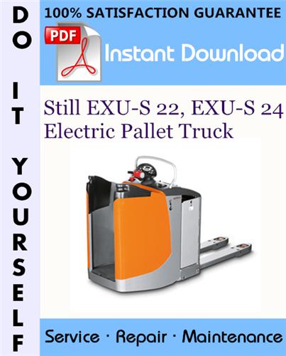 Thumbnail Still EXU-S 22, EXU-S 24 Electric Pallet Truck Service Repair Workshop Manual ☆