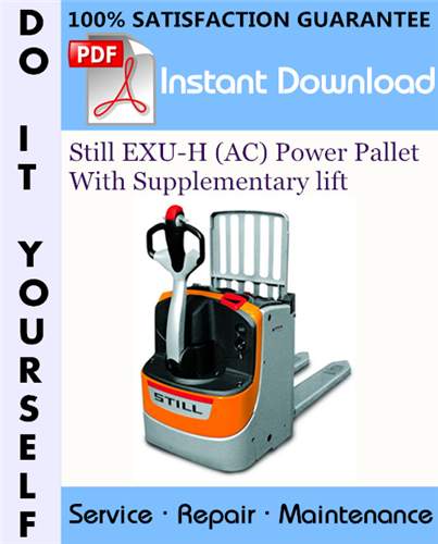 Thumbnail Still EXU-H (AC) Power Pallet With Supplementary lift Service Repair Workshop Manual ☆