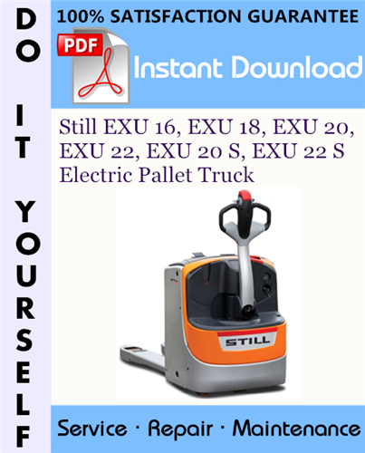 Thumbnail Still EXU 16, EXU 18, EXU 20, EXU 22, EXU 20 S, EXU 22 S Electric Pallet Truck Service Repair Workshop Manual ☆