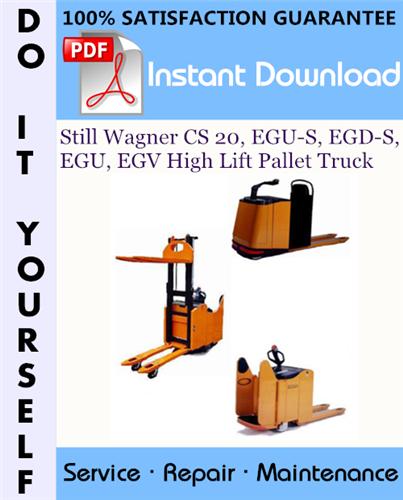 Thumbnail Still Wagner CS 20, EGU-S, EGD-S, EGU, EGV High Lift Pallet Truck Service Repair Workshop Manual ☆