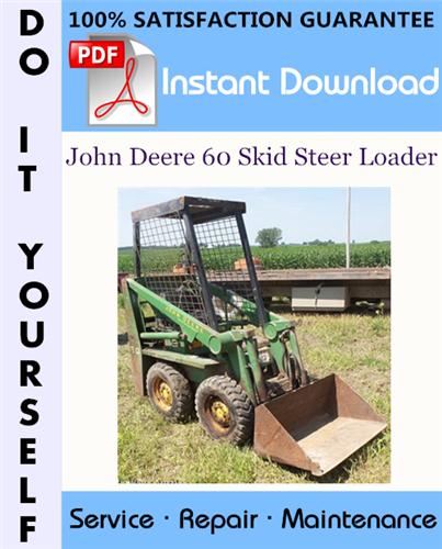 Thumbnail John Deere 60 Skid Steer Loader Technical Manual ☆