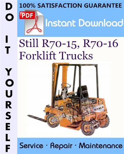 Thumbnail Still R70-15, R70-16 Forklift Trucks Service Repair Workshop Manual ☆