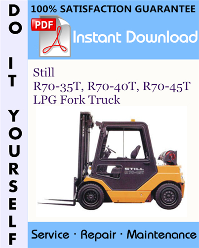 Thumbnail Still R70-35T, R70-40T, R70-45T LPG Fork Truck Service Repair Workshop Manual ☆
