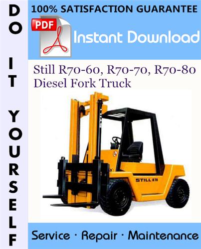 Thumbnail Still R70-60, R70-70, R70-80 Diesel Fork Truck Service Repair Workshop Manual ☆
