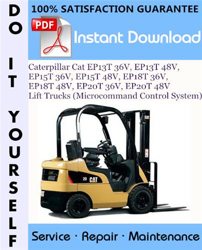 Thumbnail Caterpillar Cat EP13T 36V, EP13T 48V, EP15T 36V, EP15T 48V, EP18T 36V, EP18T 48V, EP20T 36V, EP20T 48V Lift Trucks (Microcommand Control System) Service Repair Workshop Manual ☆