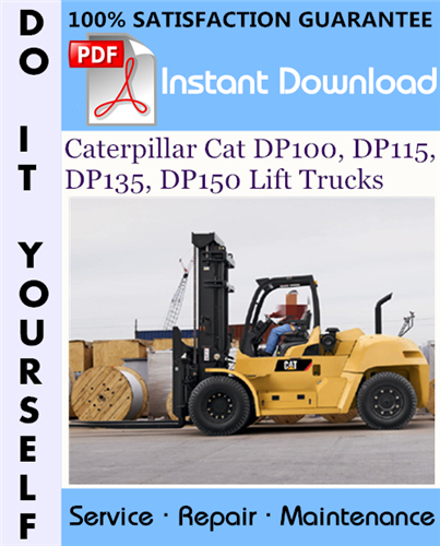 Thumbnail Caterpillar Cat DP100, DP115, DP135, DP150 Lift Trucks Service Repair Workshop Manual ☆