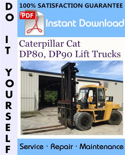 Thumbnail Caterpillar Cat DP80, DP90 Lift Trucks Service Repair Workshop Manual ☆