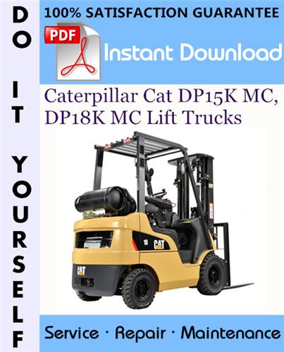 Thumbnail Caterpillar Cat DP15K MC, DP18K MC Lift Trucks Service Repair Workshop Manual ☆