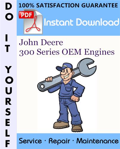 Thumbnail John Deere 300 Series OEM Engines Technical Manual ☆