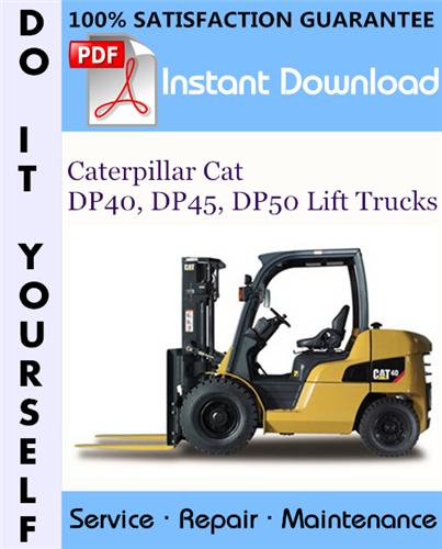 Thumbnail Caterpillar Cat DP40, DP45, DP50 Lift Trucks Service Repair Workshop Manual ☆