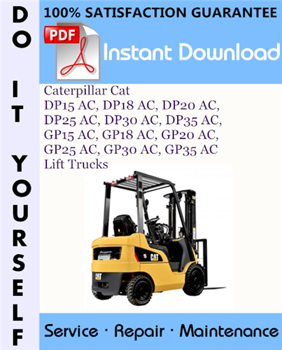 Thumbnail Caterpillar Cat DP15 AC, DP18 AC, DP20 AC, DP25 AC, DP30 AC, DP35 AC, GP15 AC, GP18 AC, GP20 AC, GP25 AC, GP30 AC, GP35 AC Lift Trucks Service Repair Workshop Manual ☆