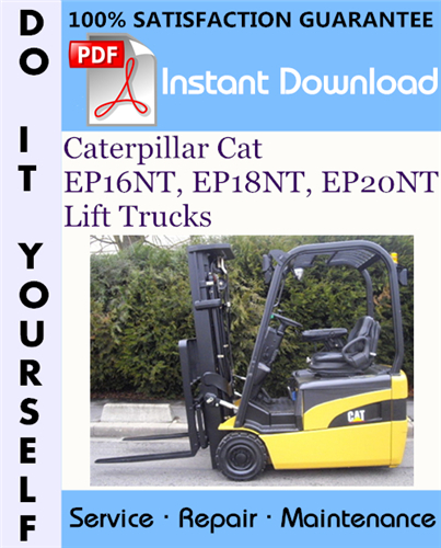 Thumbnail Caterpillar Cat EP16NT, EP18NT, EP20NT Lift Trucks Service Repair Workshop Manual ☆