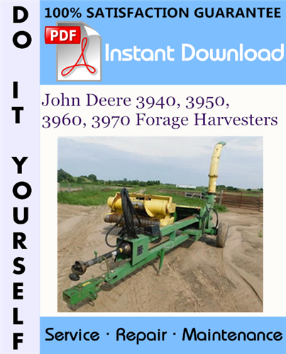 Thumbnail John Deere 3940, 3950, 3960, 3970 Forage Harvesters Technical Manual ☆