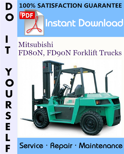 Thumbnail Mitsubishi FD80N, FD90N Forklift Trucks Service Repair Workshop Manual ☆