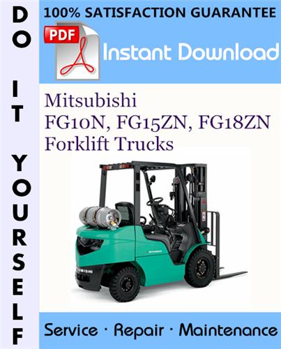 Thumbnail Mitsubishi FG10N, FG15ZN, FG18ZN Forklift Trucks Service Repair Workshop Manual ☆
