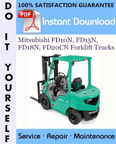 Thumbnail Mitsubishi FD10N, FD15N, FD18N, FD20CN Forklift Trucks Service Repair Workshop Manual ☆