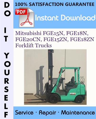 Thumbnail Mitsubishi FGE15N, FGE18N, FGE20CN, FGE15ZN, FGE18ZN Forklift Trucks Service Repair Workshop Manual ☆