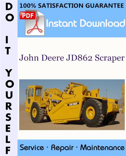 Thumbnail John Deere JD862 Scraper Technical Manual ☆