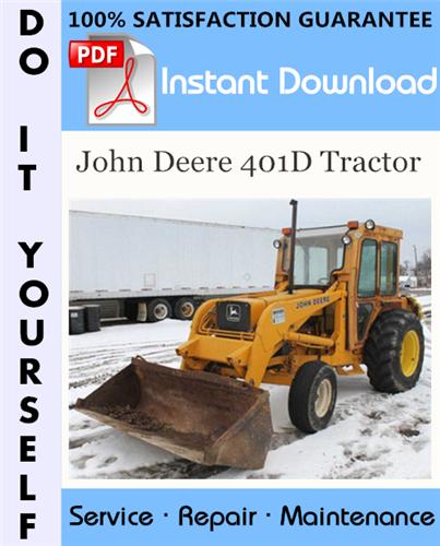Thumbnail John Deere 401D Tractor Technical Manual ☆