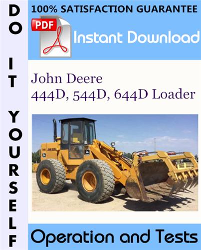 Thumbnail John Deere 444D, 544D, 644D Loader Operation and Tests Technical Manual ☆