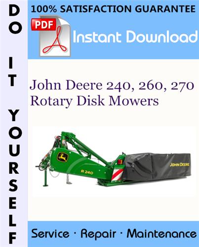 Thumbnail John Deere 240, 260, 270 Rotary Disk Mowers Service Repair Workshop Manual ☆