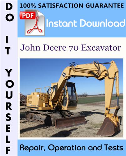 Thumbnail John Deere 70 Excavator Repair, Operation and Tests Technical Manual ☆