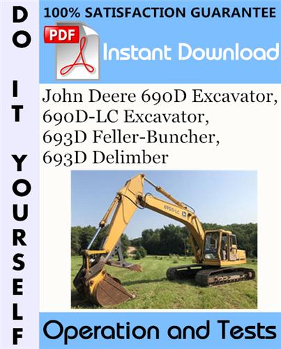 Thumbnail John Deere 690D Excavator, 690D-LC Excavator, 693D Feller-Buncher, 693D Delimber Operation and Tests Technical Manual ☆