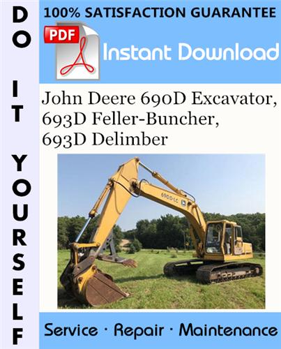 Thumbnail John Deere 690D Excavator, 693D Feller-Buncher, 693D Delimber Repair Technical Manual ☆
