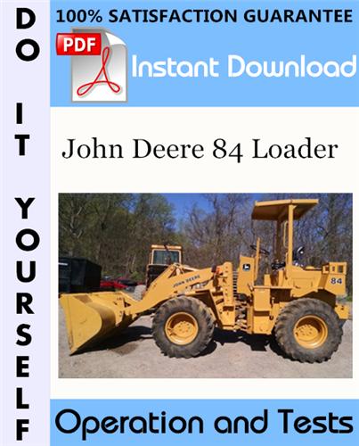 Thumbnail John Deere 84 Loader Operation and Tests Technical Manual ☆