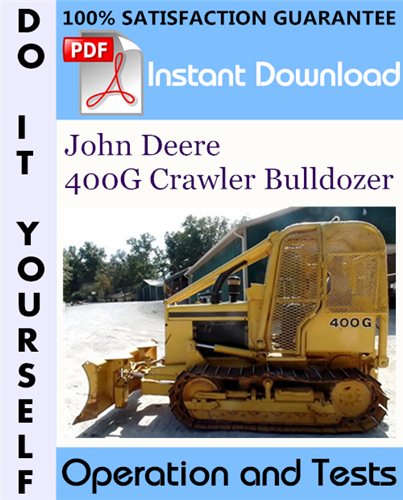 Thumbnail John Deere 400G Crawler Bulldozer Operation and Tests Technical Manual ☆