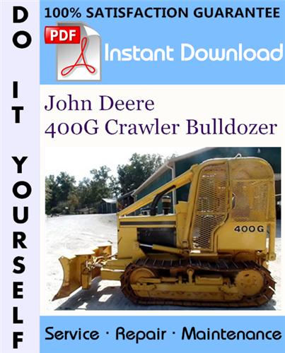 Thumbnail John Deere 400G Crawler Bulldozer Repair Technical Manual ☆